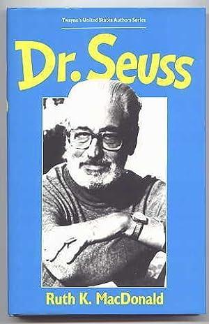 DR. SEUSS. TWAYNE'S UNITED STATES AUTHORS SERIES: MacDonald, Ruth K.