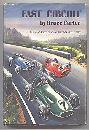 FAST CIRCUIT.: Carter, Bruce. (pseud. of Richard Hough.)