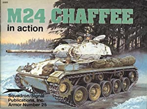 M24 CHAFFEE IN ACTION. SQUADRON/SIGNAL ARMOR NUMBER: Mesko, Jim. Color