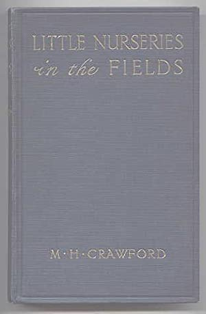 LITTLE NURSERIES IN THE FIELDS.: Crawford, M.H. Colored