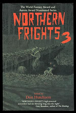 NORTHERN FRIGHTS 3.: Hutchison, Don, ed.