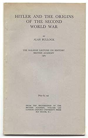 HITLER AND THE ORIGINS OF THE SECOND: Bullock, Alan.