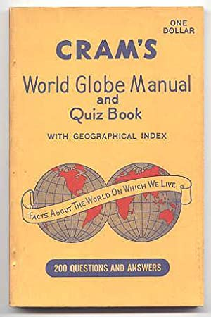 CRAM'S WORLD GLOBE MANUAL AND QUIZ BOOK WITH GEOGRAPHICAL INDEX.