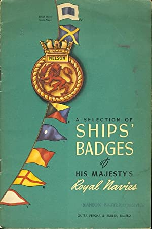 A SELECTION OF SHIPS' BADGES OF HIS: N/A