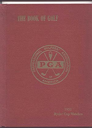 THE BOOK OF GOLF. PUBLISHED BY THE: Harlow, Bob; Lacey,