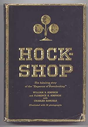 "HOCKSHOP. (THE FABULOUS STORY OF THE ""EMPERORS: Simpson, William R;"