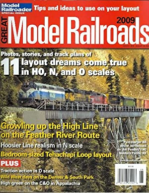 GREAT MODEL RAILROADS 2009. (MODEL RAILROADER SPECIAL ISSUE.): Speradeo, Andy, ed. (Jim Pendley, ...