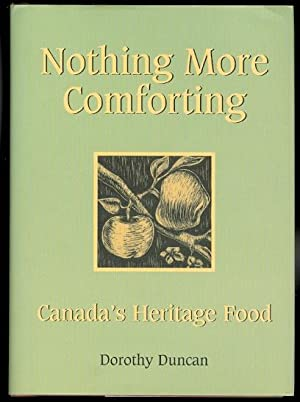NOTHING MORE COMFORTING: CANADA'S HERITAGE FOOD.