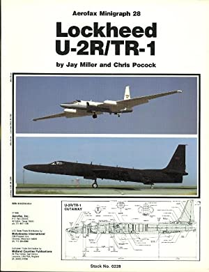 LOCKHEED U-2R/TR-1. AEROFAX MINIGRAPH 28.: Miller, Jay and