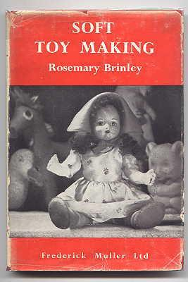 SOFT TOY MAKING.: Brinley, Rosemary.