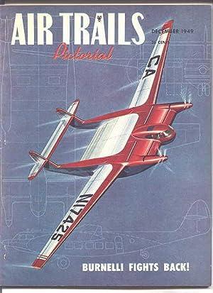 AIR TRAILS PICTORIAL. DECEMBER, 1949. VOL. XXXIII,: Lewis, Albert L.,