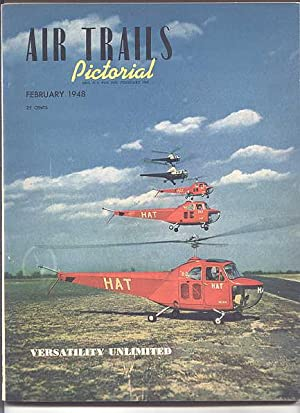 AIR TRAILS PICTORIAL. FEBRUARY, 1948. VOLUME XXIX,: Lewis, Albert L.,