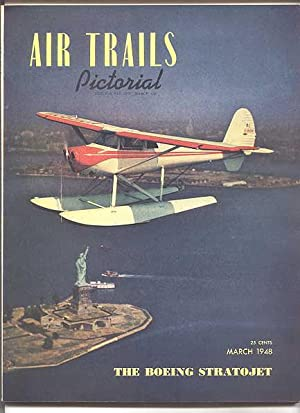 AIR TRAILS PICTORIAL. MARCH, 1948. VOLUME XXIX,: Lewis, Albert L.,
