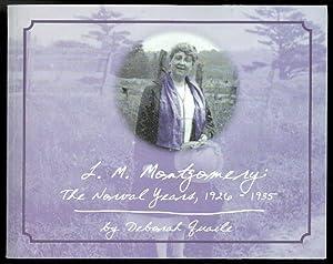 L.M. MONTGOMERY: THE NORVAL YEARS, 1926-1935: Quaile, Deborah. (L.M.
