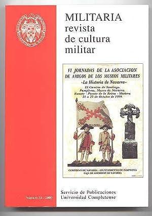 MILITARIA: REVISTA DE CULTURA MILITAR. NUMERO 14: Angel J. Martin