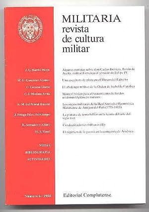 MILITARIA: REVISTA DE CULTURA MILITAR. NUMERO 6: Jose L. Barrio;