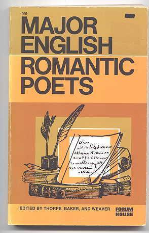 MAJOR ENGLISH ROMANTIC POETS.: Thorpe, Clarence D.;