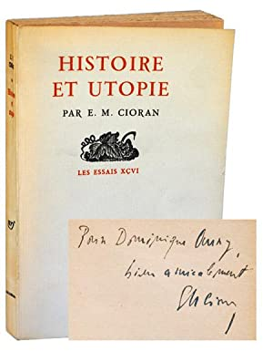 HISTOIRE ET UTOPIE (HISTORY AND UTOPIA) - REVIEW COPY, INSCRIBED: Cioran, E.M.