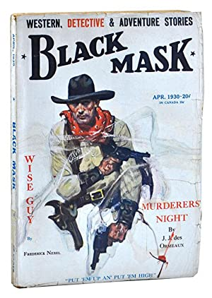 THE CYCLONE SHOT (THE GLASS KEY, PT.2) - BLACK MASK - VOLUME [VOL.] XIII, NUMBER [NO.] 2 - APRIL ...