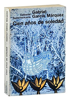 CIEN AÑOS DE SOLEDAD (ONE HUNDRED YEARS: García Márquez, Gabriel