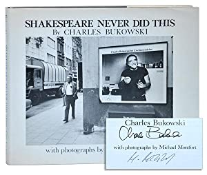 SHAKESPEARE NEVER DID THIS - SIGNED BY: Bukowski, Charles (text);
