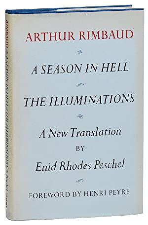 A SEASON IN HELL AND THE ILLUMINATIONS: Rimbaud, Arthur (poetry);