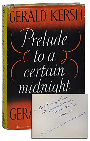 PRELUDE TO A CERTAIN MIDNIGHT - INSCRIBED: Kersh, Gerald