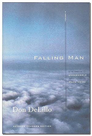 FALLING MAN: A NOVEL - ADVANCE READING: DeLillo, Don