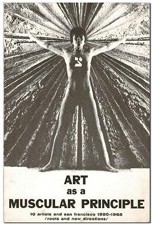 ART AS A MUSCULAR PRINCIPLE / 10: Greene, Merril (text);