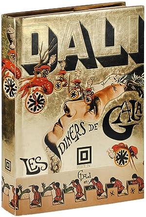 LES DINERS DE GALA - WITH THE: Dali, Salvador (text