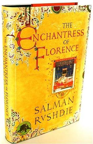 THE ENCHANTRESS OF FLORENCE - SIGNED: Rushdie, Salman