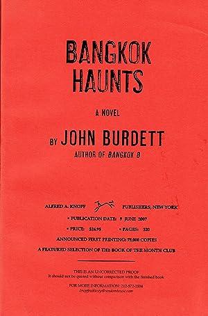 BANGKOK HAUNTS - SIGNED UNCORRECTED PROOF COPY: Burdett, John