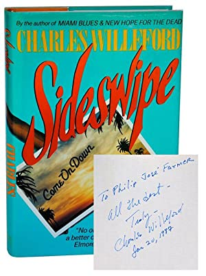 SIDESWIPE - INSCRIBED TO PHILIP JOSÉ FARMER: Willeford, Charles