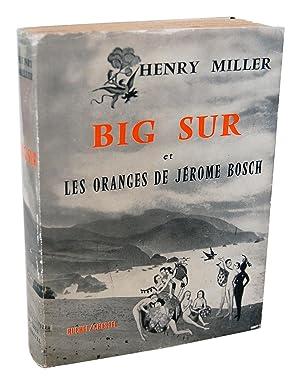 BIG SUR ET LES ORANGES DE JÉROME BOSCH (BIG SUR AND THE ORANGES OF HIERONIMOUS BOSCH): ...