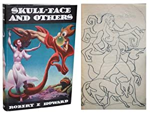 SKULL-FACE AND OTHERS - WITH AN ORIGINAL: Howard, Robert E.