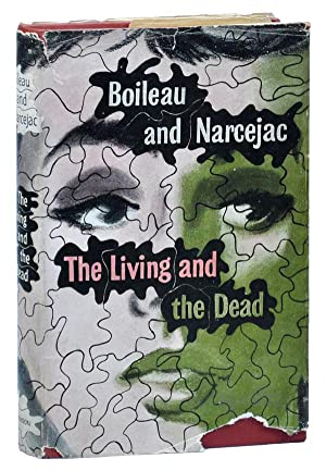 THE LIVING AND THE DEAD: Boileau, Pierre and