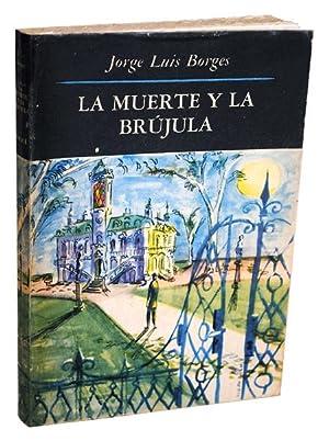 LA MUERTE Y LA BRÚJULA (DEATH AND: Borges, Jorge Luis