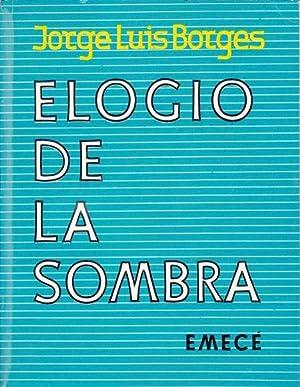 ELOGIO DE LA SOMBRA: Borges, Jorge Luis (poems); Basaldua, Hector (illustrations)