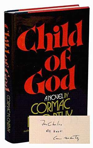 CHILD OF GOD - INSCRIBED: McCarthy, Cormac