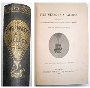 FIVE WEEKS IN A BALLOON . A: JULES VERNE