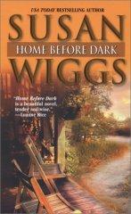 HOME BEFORE DARK: Wiggs, Susan