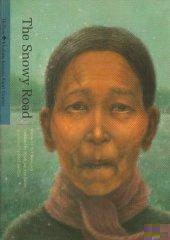 The Snowy Road (Modern Korean Short Stories): Yi, Chong-Jun