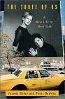 The Three of Us: A New Life in New York: Coles, Joanna
