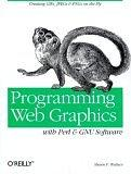 PROGRAMMING WEB GRAPHICS WITH PERL & GNU SOFTWARE (O'REILLY NUTSHELL)
