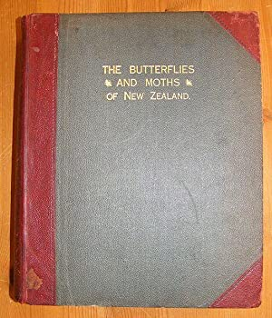 The Butterflies and Moths of New Zealand.: Hudson, G.V.