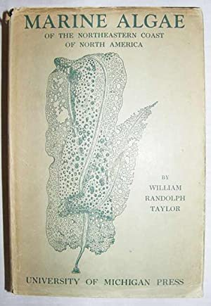 Marine Algae of the Northeastern Coast of: Taylor, W.R.