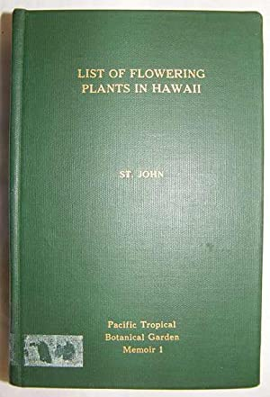 List and Summary of the Flowering Plants: St. John, H.