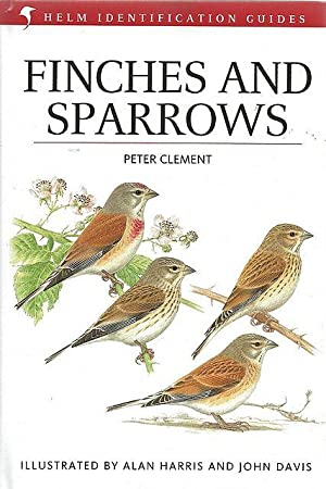 Finches and Sparrows. Helm Identification Guide.: Clement, P.