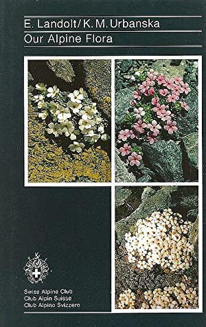 Our Alpine Flora.: Landolt, E. &