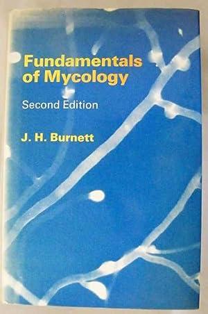 Fundamentals of Mycology.: Burnett, J.H.